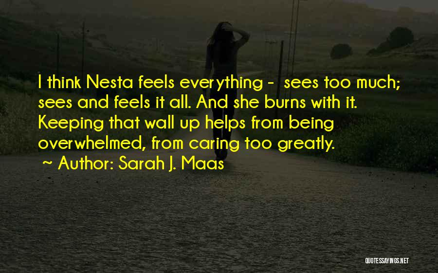 Keeping Feelings To Yourself Quotes By Sarah J. Maas