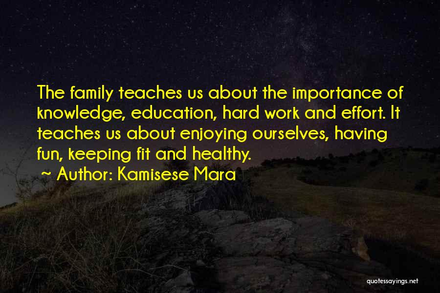 Keeping Fit And Healthy Quotes By Kamisese Mara