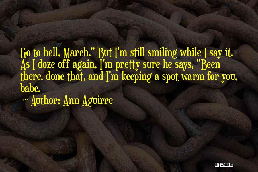 Keeping Me Warm Quotes By Ann Aguirre