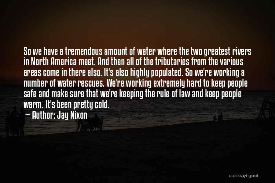 Keeping Me Warm Quotes By Jay Nixon