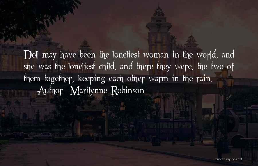 Keeping Me Warm Quotes By Marilynne Robinson