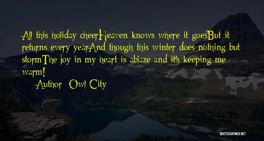 Keeping Me Warm Quotes By Owl City