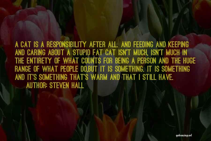 Keeping Me Warm Quotes By Steven Hall