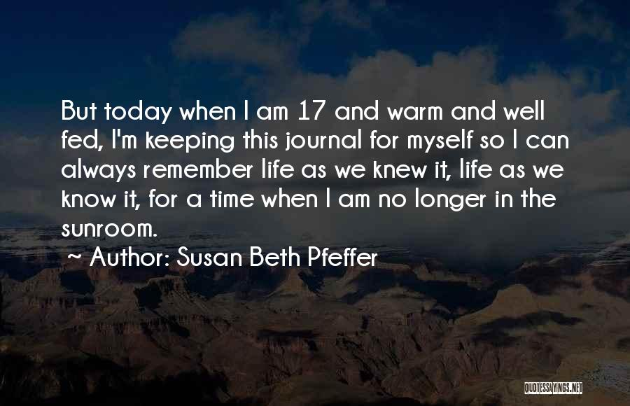 Keeping Me Warm Quotes By Susan Beth Pfeffer