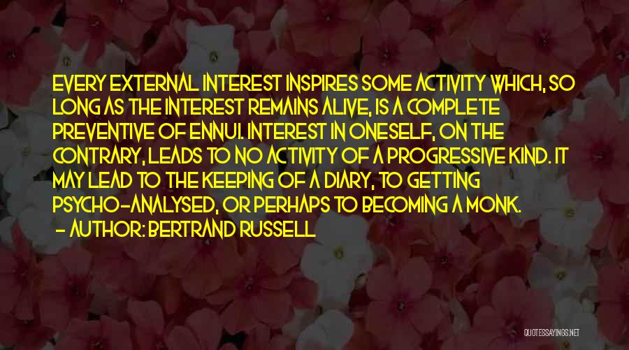 Keeping On Quotes By Bertrand Russell