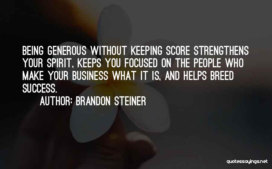 Keeping On Quotes By Brandon Steiner