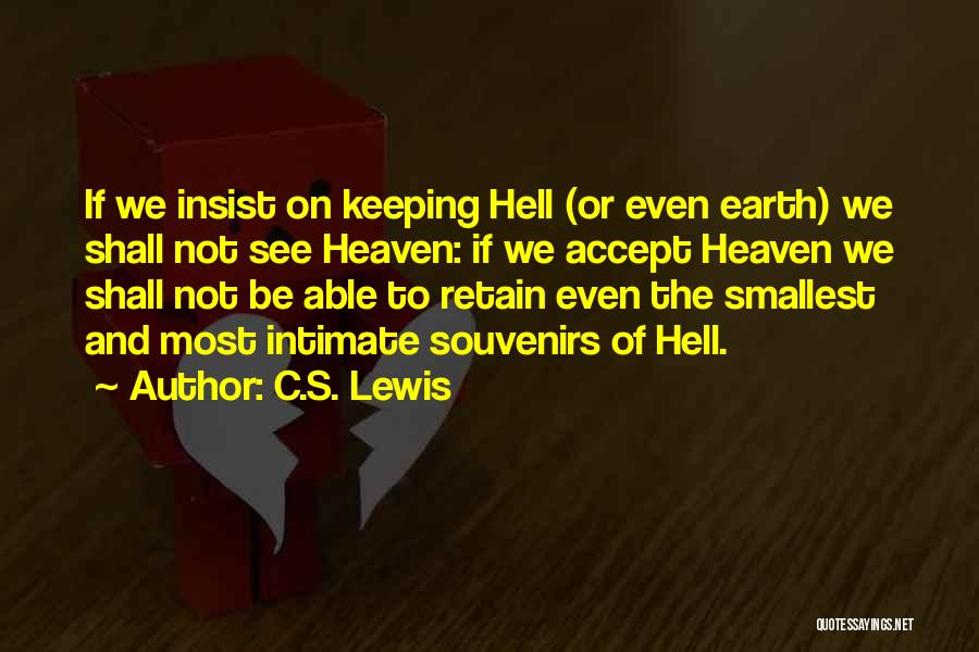 Keeping On Quotes By C.S. Lewis
