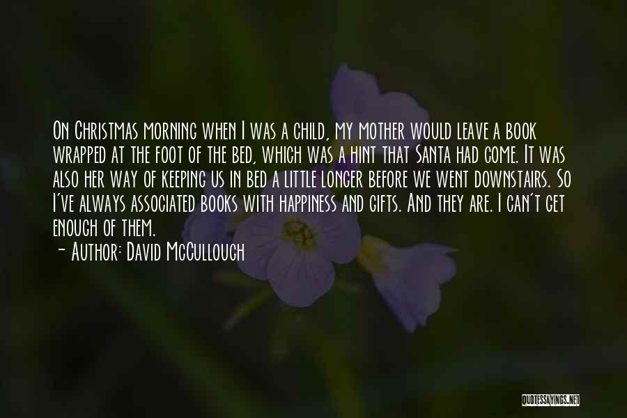 Keeping On Quotes By David McCullough