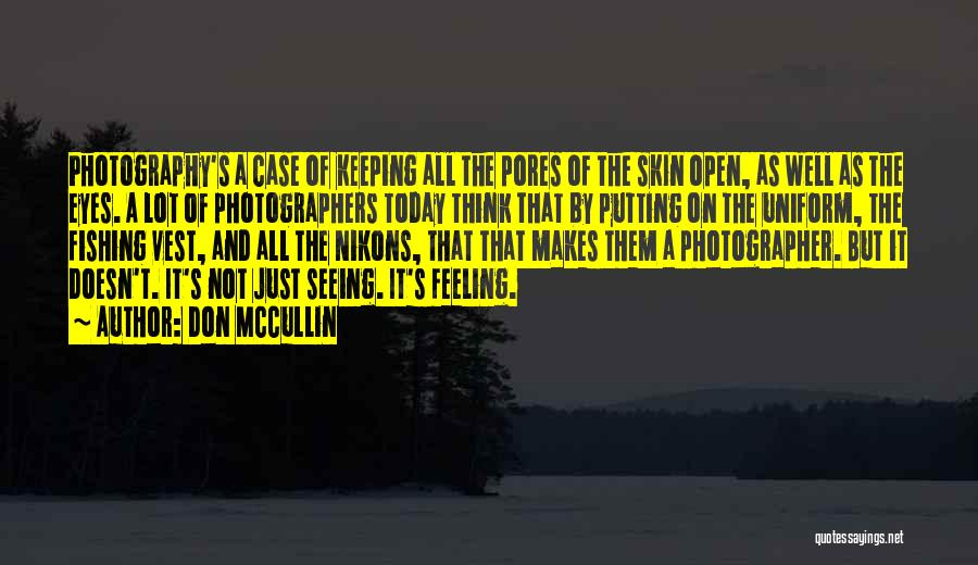 Keeping On Quotes By Don McCullin