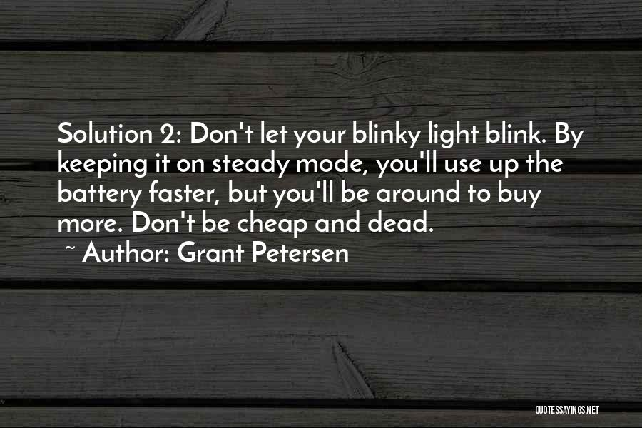 Keeping On Quotes By Grant Petersen