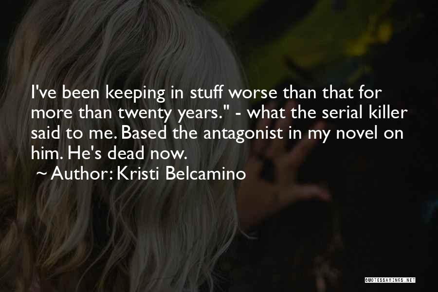 Keeping On Quotes By Kristi Belcamino