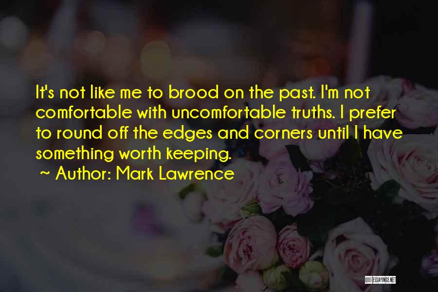 Keeping On Quotes By Mark Lawrence