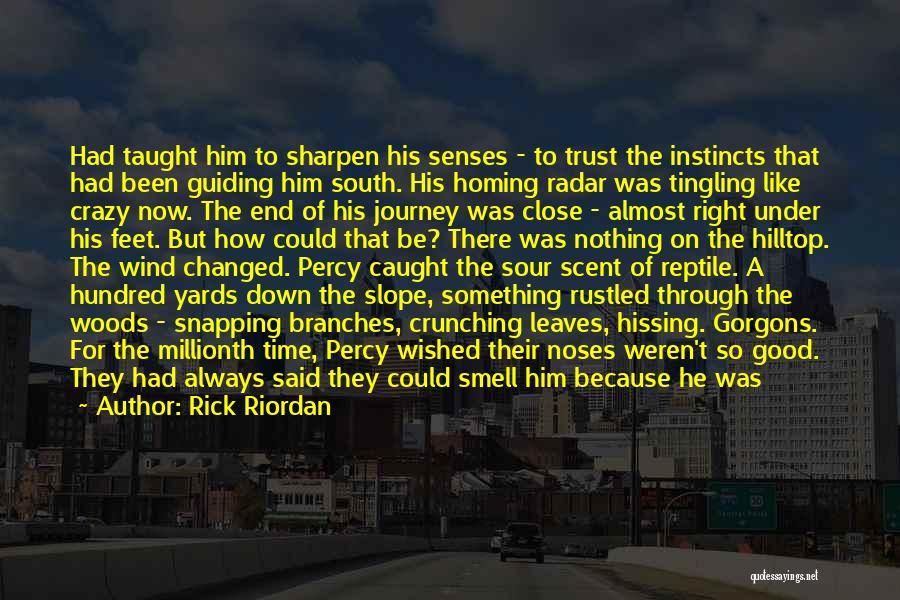 Keeping On Quotes By Rick Riordan