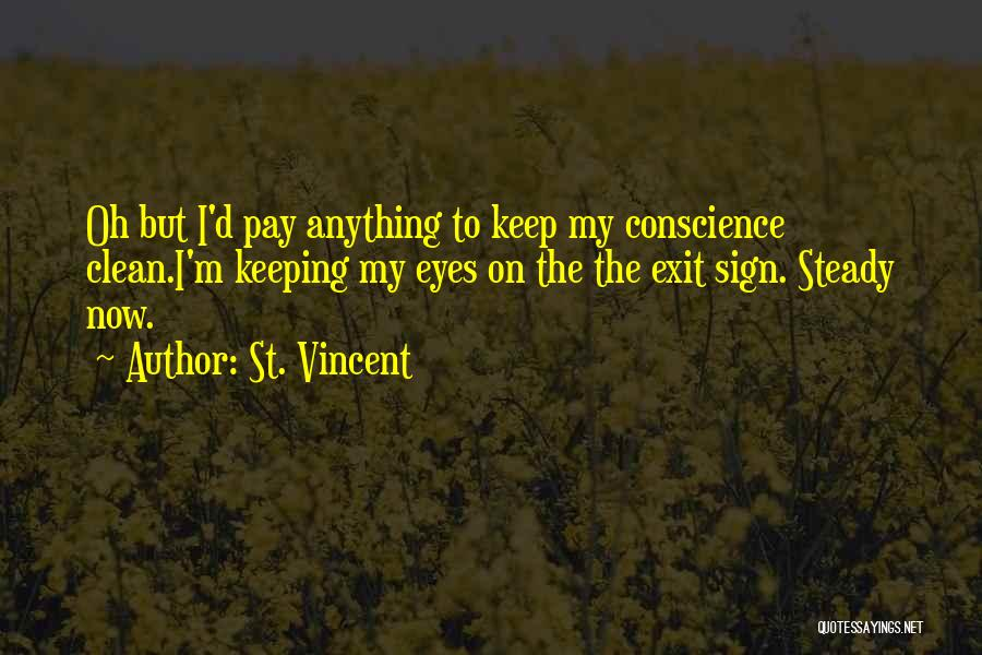 Keeping On Quotes By St. Vincent