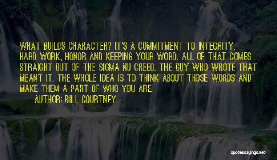 Keeping One's Word Quotes By Bill Courtney