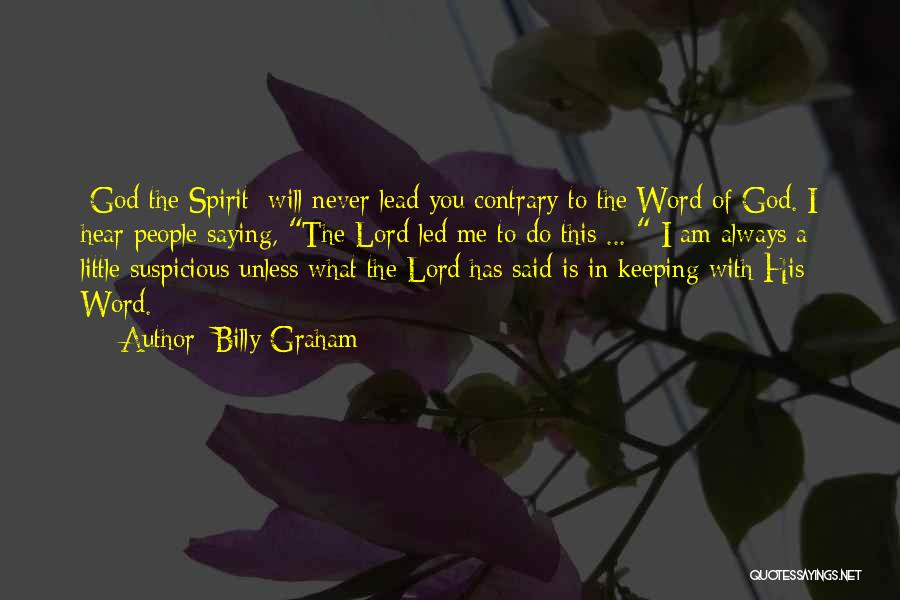 Keeping One's Word Quotes By Billy Graham