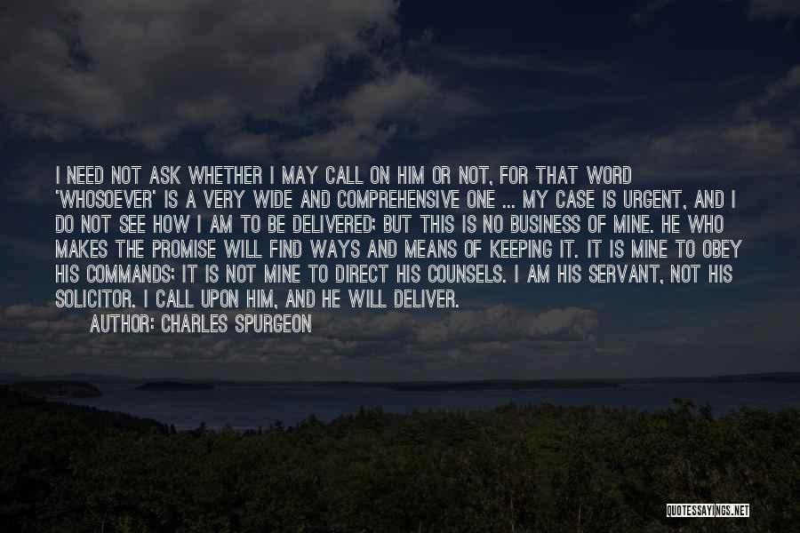 Keeping One's Word Quotes By Charles Spurgeon