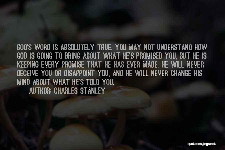 Keeping One's Word Quotes By Charles Stanley