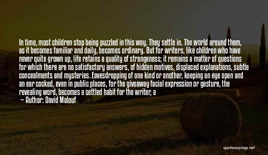 Keeping One's Word Quotes By David Malouf