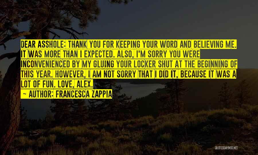 Keeping One's Word Quotes By Francesca Zappia