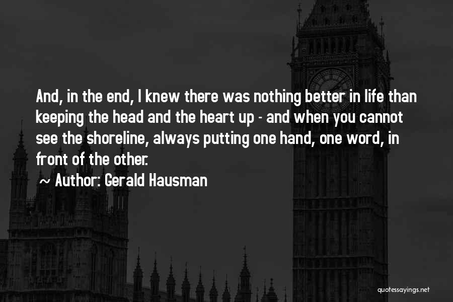 Keeping One's Word Quotes By Gerald Hausman