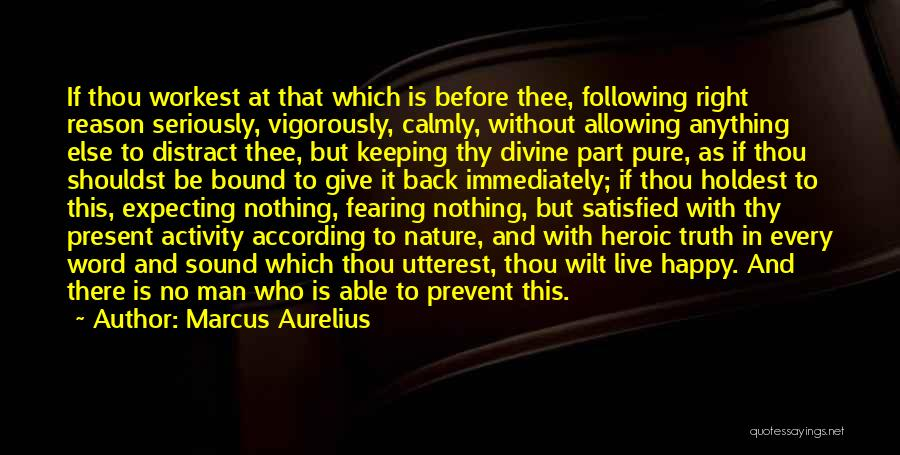 Keeping One's Word Quotes By Marcus Aurelius