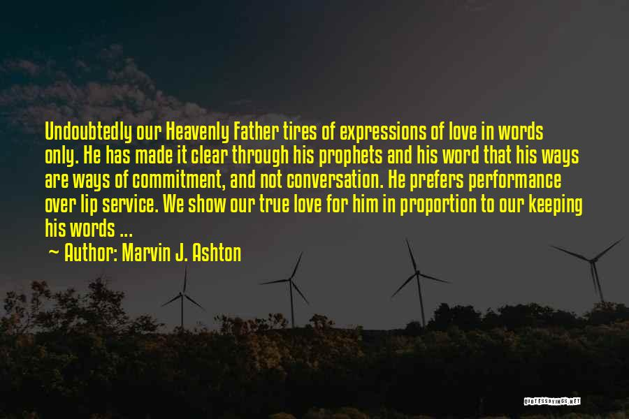 Keeping One's Word Quotes By Marvin J. Ashton