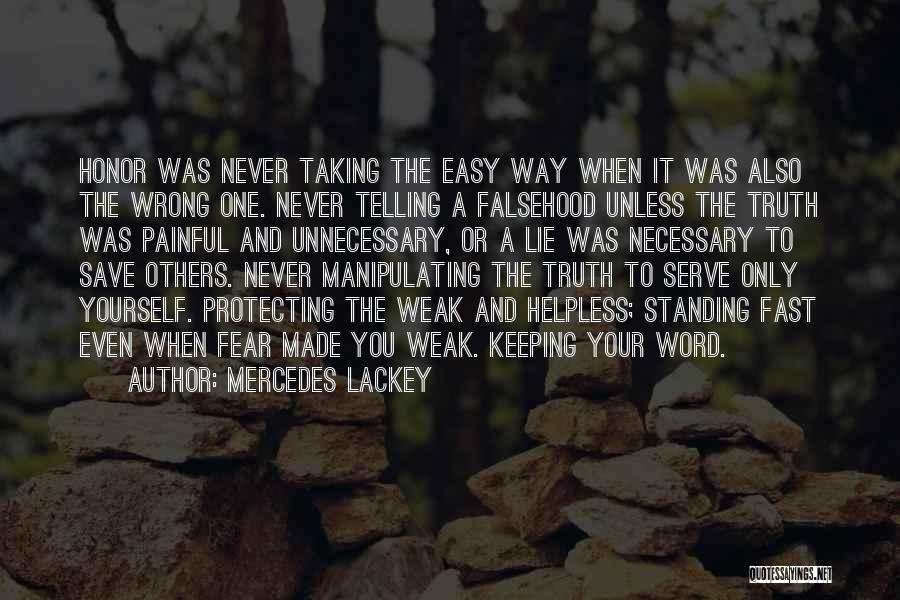 Keeping One's Word Quotes By Mercedes Lackey