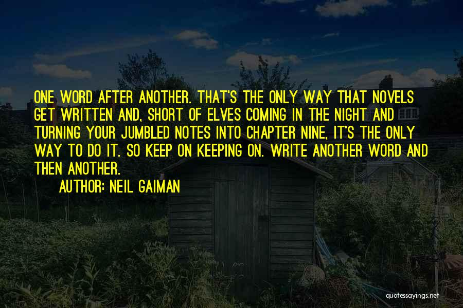 Keeping One's Word Quotes By Neil Gaiman