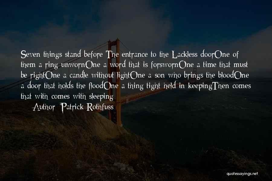 Keeping One's Word Quotes By Patrick Rothfuss
