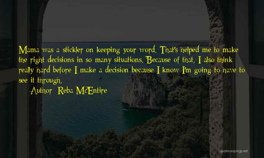 Keeping One's Word Quotes By Reba McEntire