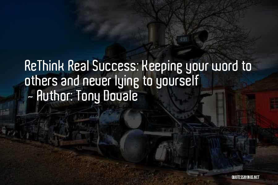 Keeping One's Word Quotes By Tony Dovale