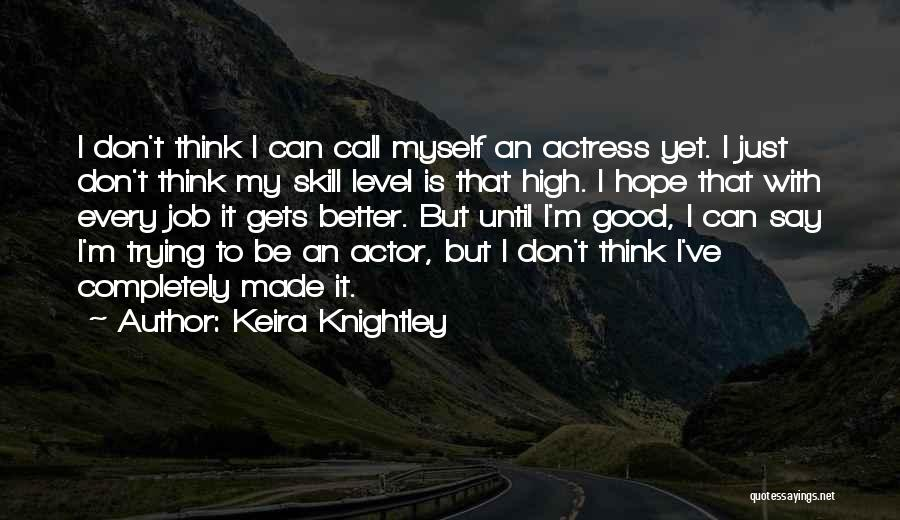 Keira Knightley Quotes 105662