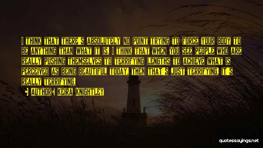 Keira Knightley Quotes 1113401