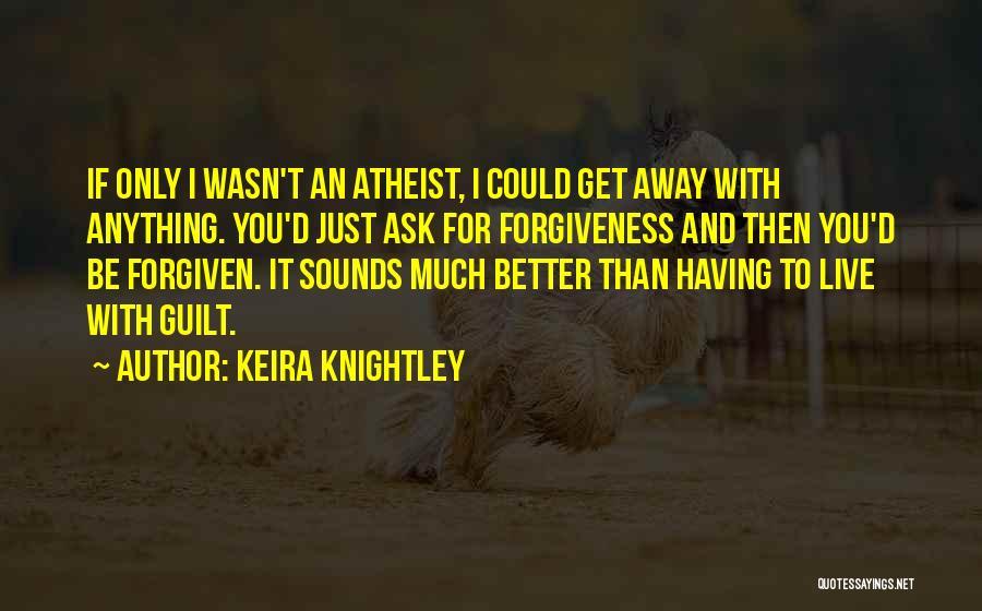 Keira Knightley Quotes 1233013