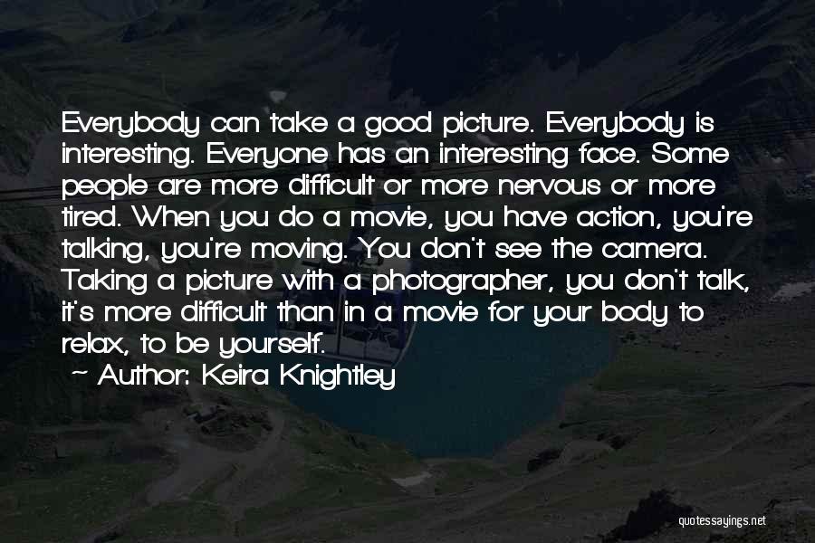 Keira Knightley Quotes 1314380