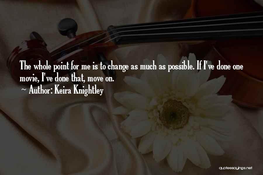 Keira Knightley Quotes 1338082