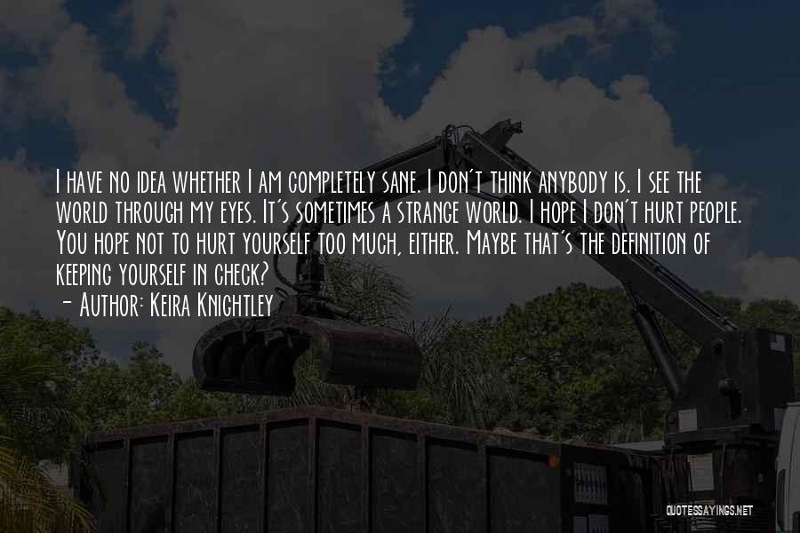 Keira Knightley Quotes 1389464