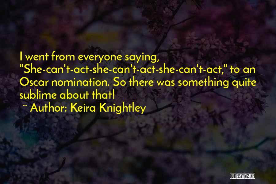 Keira Knightley Quotes 1432541
