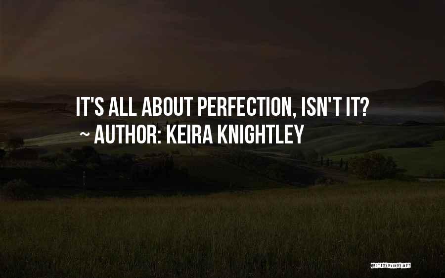 Keira Knightley Quotes 1456122