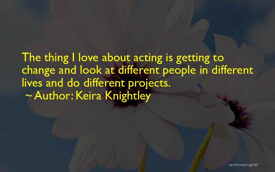 Keira Knightley Quotes 1710991