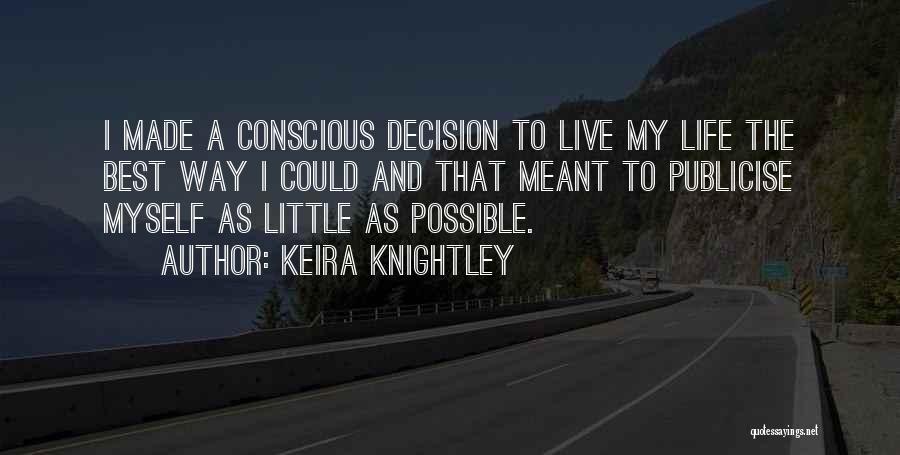 Keira Knightley Quotes 1836590