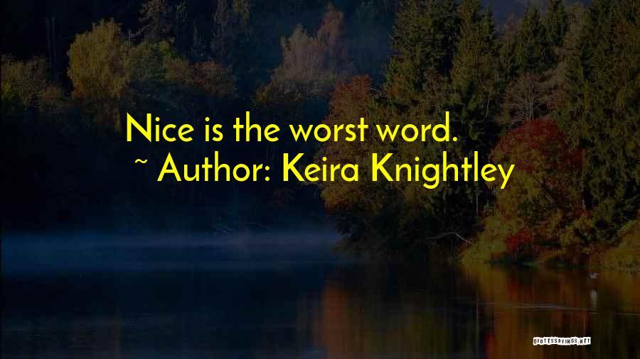 Keira Knightley Quotes 1846249