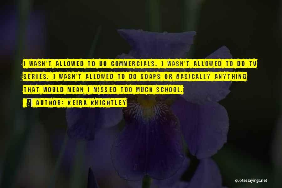 Keira Knightley Quotes 1932981