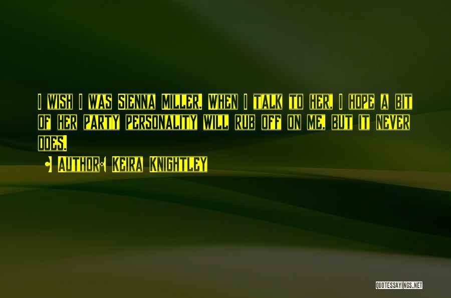 Keira Knightley Quotes 1934417