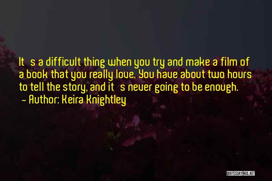 Keira Knightley Quotes 569459