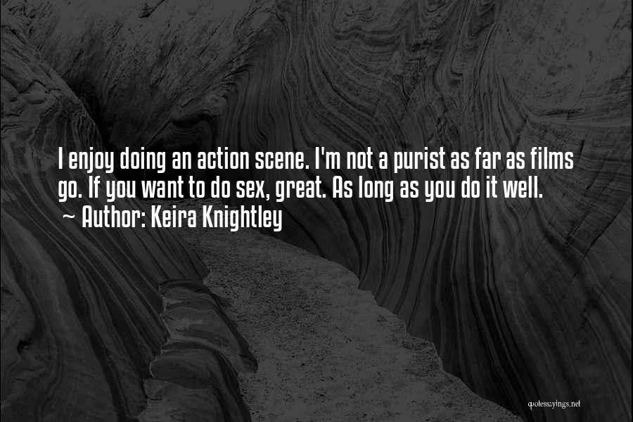 Keira Knightley Quotes 834184