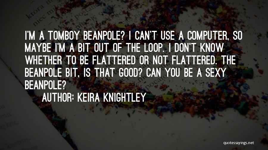 Keira Knightley Quotes 904216
