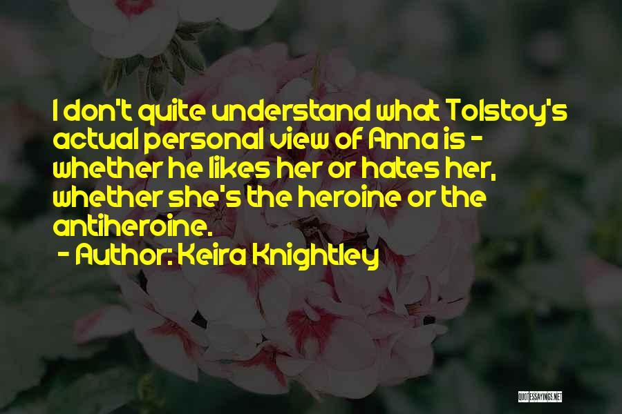 Keira Knightley Quotes 995659