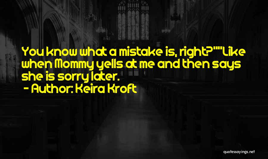 Keira Kroft Quotes 1335236